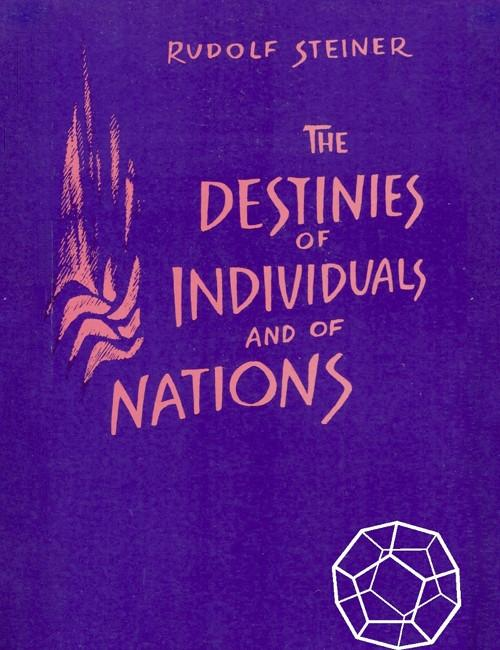 Destinies of Individuals and of Nations