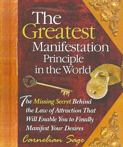 Greatest Manifestation Principle in the World
