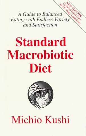 Standard Macrobiotic Diet