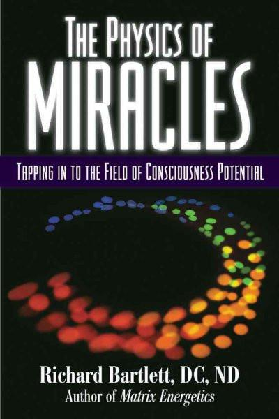Physics of Miracles