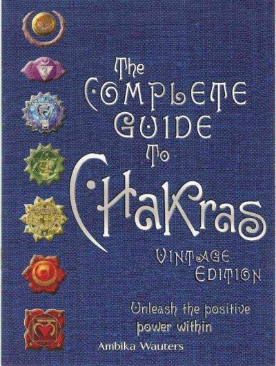 Complete Guide to Chakras