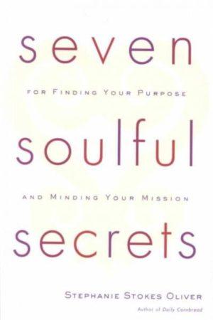 Seven Soulful Secrets