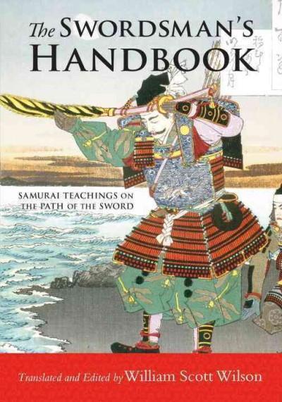 Swordsman's Handbook : Samurai Teachings on the Path of the Sword