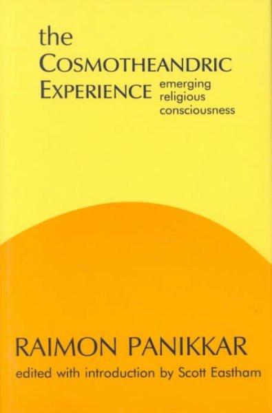 Cosmotheandric Experience