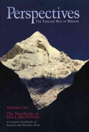 Notebooks of Paul Brunton : Perspectives