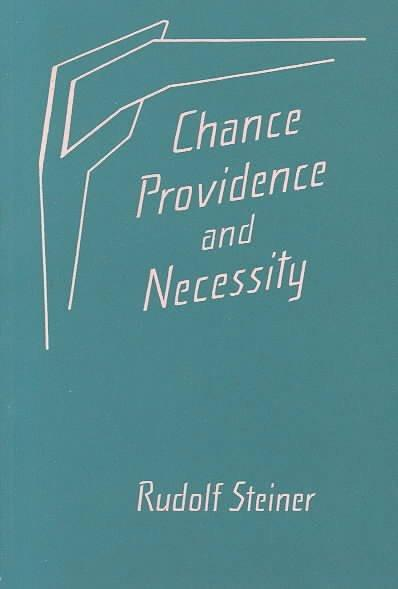 Chance, Providence, and Necessity