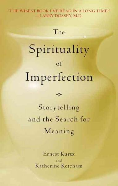 Spirituality of Imperfection