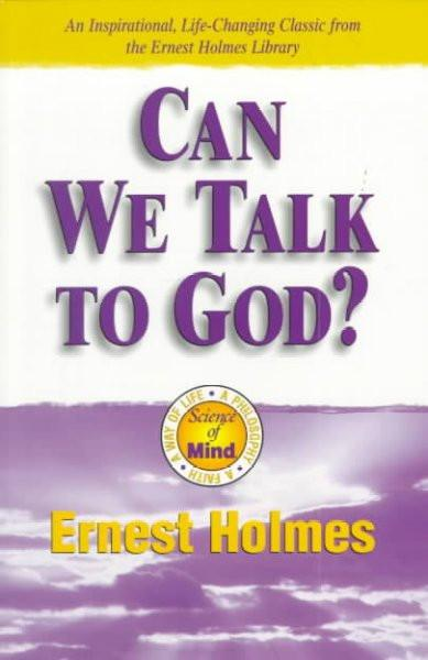 Can We Talk to God?