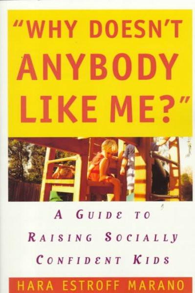 Why Doesn't Anybody Like Me?