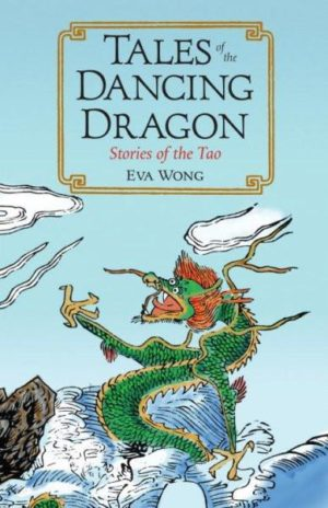 Tales of the Dancing Dragon : Stories of the Tao