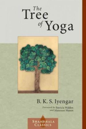Tree of Yoga : Yoga Vrksa