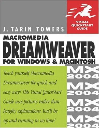 Macromedia Dreamweaver Mx Advanced for Windows And Macintosh Visual Quickpro Guide