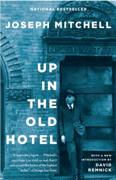 Up in the Old Hotel and Other Stories