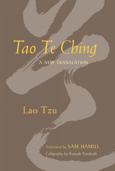 Tao Te Ching : A New Translation