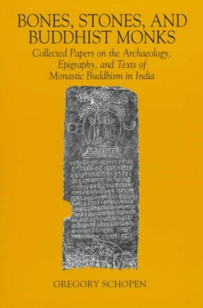Bones, Stones, and Buddhist Monks