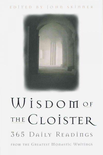Wisdom of the Cloister