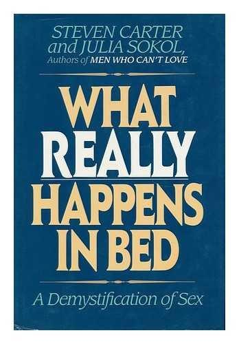 What Really Happens in Bed