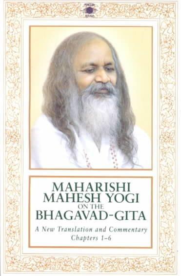 Maharishi Mahesh Yogi on the Bhagavad-Ghita