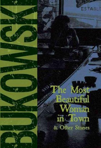 Most Beautiful Woman in Town and Other Stories