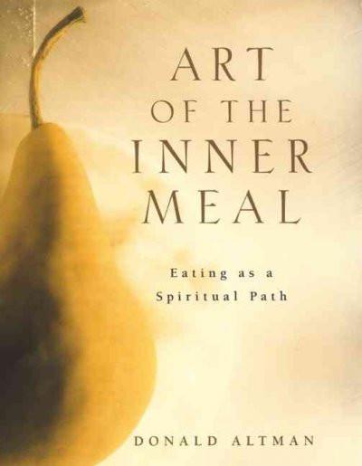 Art of the Inner Meal