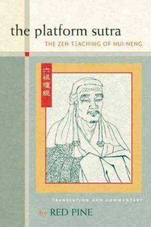 Platform Sutra : The Zen Teaching of Hui-Neng