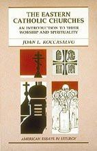 Eastern Catholic Churches : An Introduction to Their Worship and Spirituality