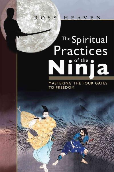 Spiritual Practices of the Ninja