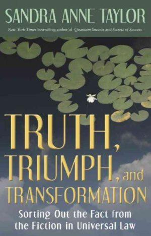 Truth, Triumph, and Transformation