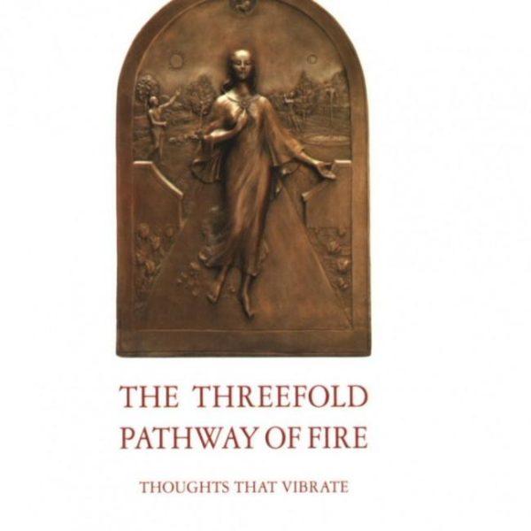 Threefold Pathway of Fire