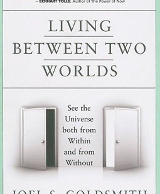 Living Between Two Worlds