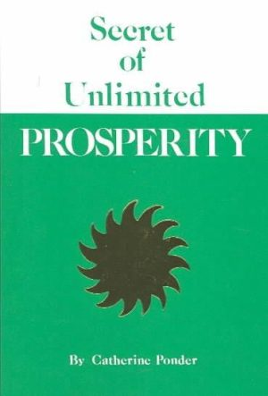 Secret of Unlimited Prosperity
