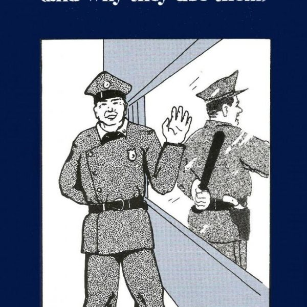Dirty Tricks Cops Use