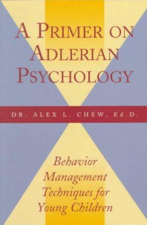 Primer on Adlerian Psychology