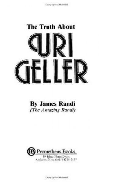 Truth About Uri Geller