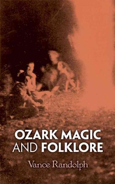 Ozark Magic and Folklore