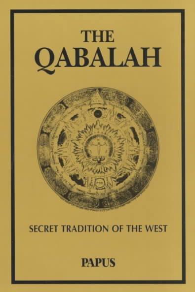 Qabalah : Secret Tradition of the West