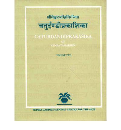 Caturdandiprakasika of Venkatamakhin