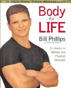 Body for Life : 12 Weeks to Mental and Physical Strength