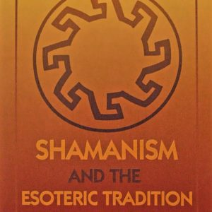 Shamanism and the Esoteric Tradition