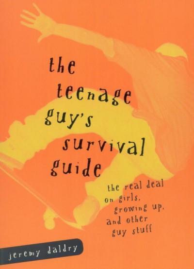 Teenage Guy's Survival Guide