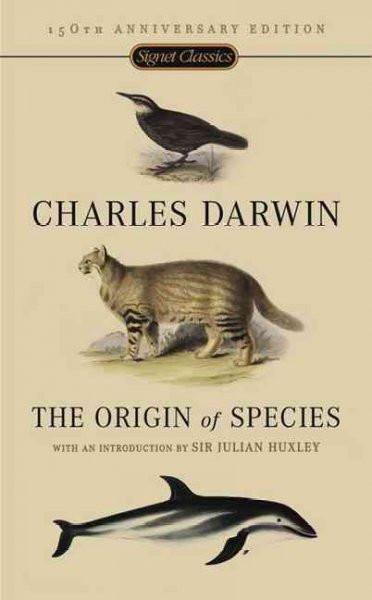 Origin of Species : 150th Anniversary Edition
