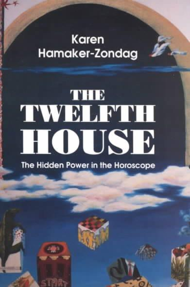Twelfth House : The Hidden Power in the Horoscope
