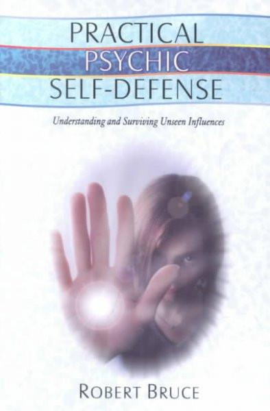 Practical Psychic Self-Defense