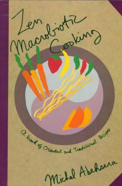 Zen Macrobiotic Cooking