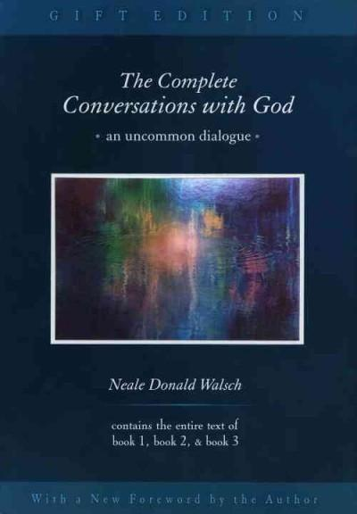 Complete Conversations With God