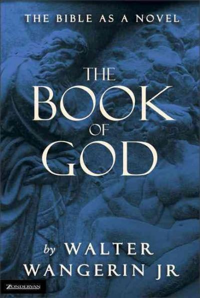 Book of God : The Bible As a Novel