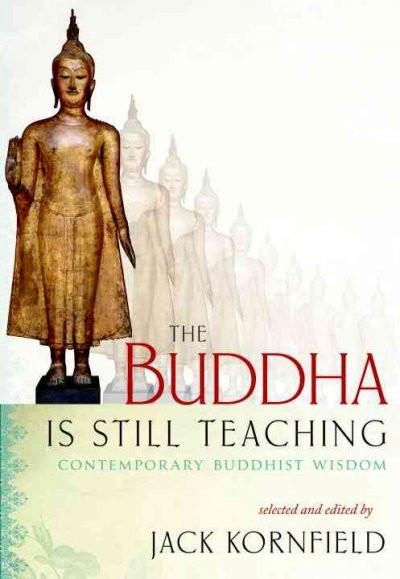 Buddha Is Still Teaching