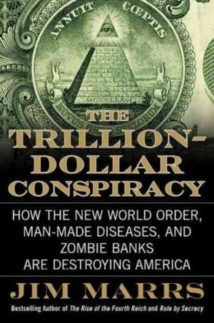 Trillion-Dollar Conspiracy