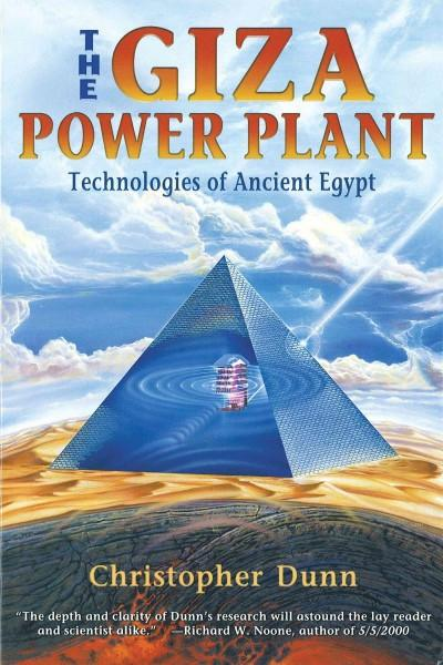 Giza Power Plant : Technologies of Ancient Egypt