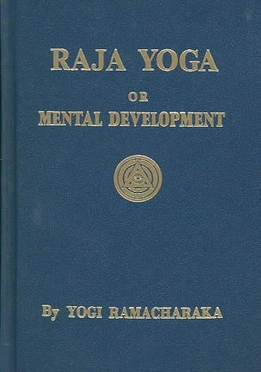 Series of Lessons in Raja Yoga